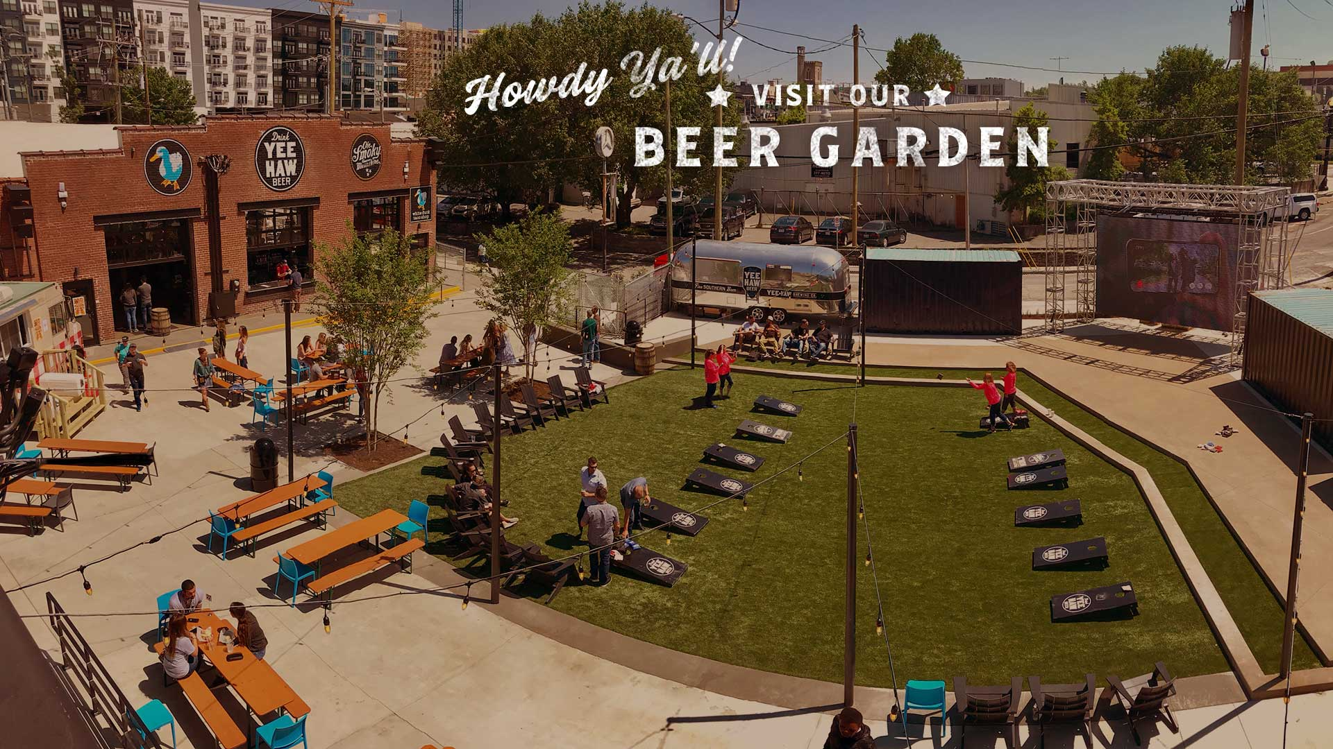Howdy, y'all! Visit Our Beer Garden